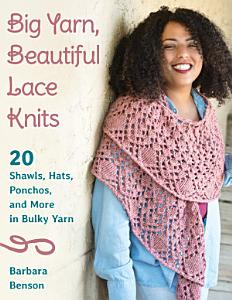 Big Yarn  Beautiful Lace Knits PDF