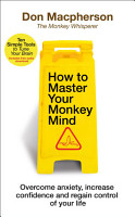How to Master Your Monkey Mind PDF