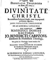 Disp. theol. ex Rom. IX, vers. 5 de divinitate Christi