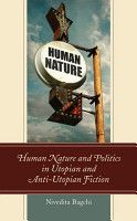 Human Nature and Politics in Utopian and Anti Utopian Fiction PDF
