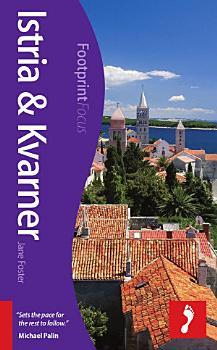Istria   Kvarner Footprint Focus Guide PDF