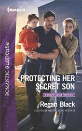 Protecting Her Secret Son
