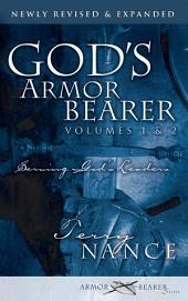 God's Armor Bearer Volumes 1 & 2: Serving God's Leaders