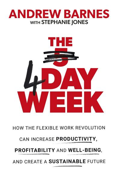 Download The 4 Day Week Book