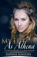 My Life As Athena