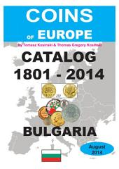 Coins of BULGARIA 1801-2014: Coins of Europe Catalog 1901-2014