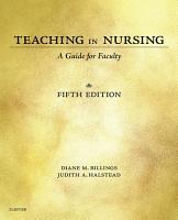 Teaching in Nursing   E Book PDF