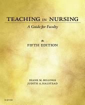 Teaching in Nursing - E-Book: A Guide for Faculty, Edition 5