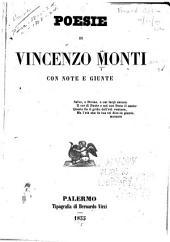 Poesie di Vincenzo Monti: con note e giunte ...