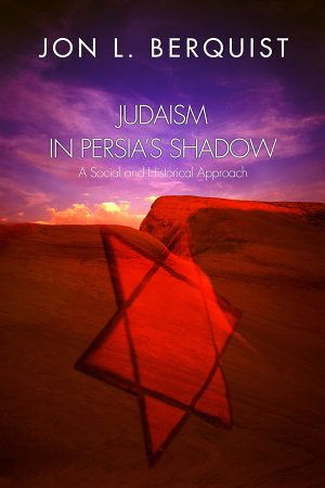 Judaism in Persia s Shadow
