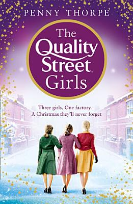 The Quality Street Girls  Quality Street  Book 1