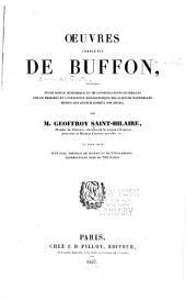 Oeuvres completes de Buffon, précédes d'une notice historique et de considérations générales sur le progrés et l'influence philosophique des sciences naturelles depuis cet auteur jusqu'a nos pours: Volume1