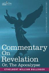Commentary on Revelation: Or, the Apocalypse
