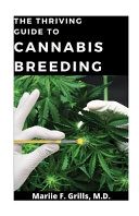 The, Thriving Guide to Cannabis Breeding