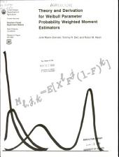 Theory and derivation for Weibull parameter probability weighted moment estimators