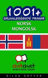 1001+ grunnleggende fraser norsk - mongolsk