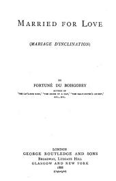 Married for Love: (Mariage D'inclination)