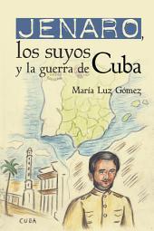 Jenaro, los suyos y la guerra de Cuba