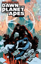 Dawn of the Planet of the Apes #6 (of 6): Volume 6