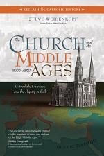 The Church and the Middle Ages (1000–1378)