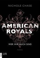 American Royals   Wer wir auch sind PDF