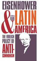 Eisenhower and Latin America PDF