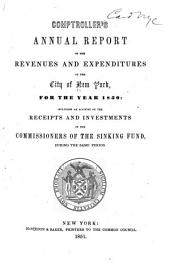 Comptroller's Annual Report of the Revenues and Expenditures of the City of New York, for the Year ...