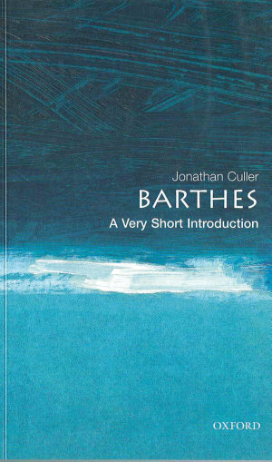 Barthes  A Very Short Introduction