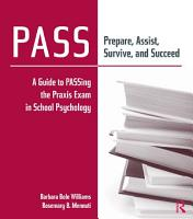PASS  Prepare  Assist  Survive  and Succeed PDF