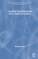 Lacanian Psychoanalysis from Clinic to Culture PDF