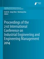 Proceedings of the 21st International Conference on Industrial Engineering and Engineering Management 2014 PDF