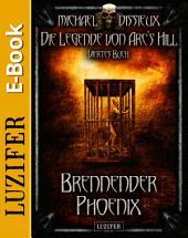 Brennender Phoenix: Mystery, Horror, Spannung, Fantasy