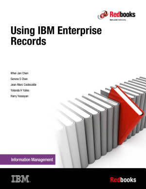Using IBM Enterprise Records