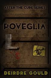 Poveglia: After the Cure Book 4