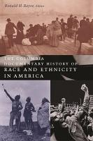 The Columbia Documentary History of Race and Ethnicity in America PDF