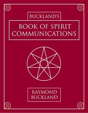 Buckland s Book of Spirit Communications