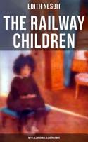 The Railway Children  With All Original Illustrations  PDF
