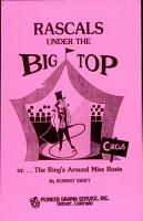 RASCALS UNDER THE BIG TOP or    The Ring s Around Miss Rosie PDF