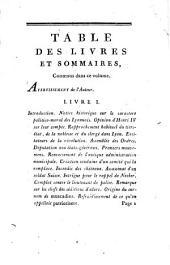 Histoire du siège de Lyon, des événemens qui l'ont précédé et des désastres qui l'ont suivi, ainsi que de leurs causes secrètes, générales et particulières ; (depuis 1789 jusqu'en 1796 ;) Accompagnée d'un plan où sont indiqués les actions principales, les batteries des combattants, les lieux incendiés et les édifices démolis