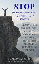STOP MENIERE's DISEASE, VERTIGO and TINNITIS