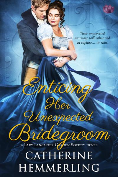 Download Enticing Her Unexpected Bridegroom Book