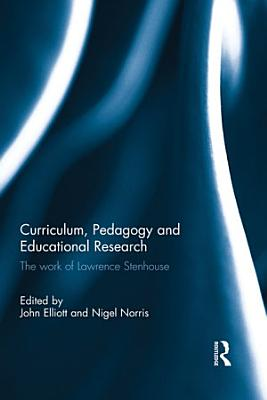 Curriculum  Pedagogy and Educational Research
