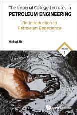 The Imperial College Lectures in Petroleum Engineering PDF