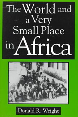The World and a Very Small Place in Africa PDF