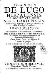 Joannis de Lugo... Opera omnia ...