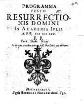 Programma festo resurrectionis Domini in academia Iulia PP.