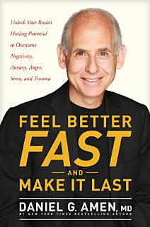 Feel Better Fast and Make It Last Book