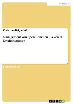 Management von operationellen Risiken in Kreditinstituten PDF