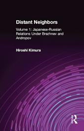 Japanese-Russian Relations Under Brezhnev and Andropov