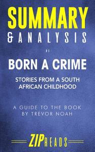 Summary   Analysis of Born a Crime PDF